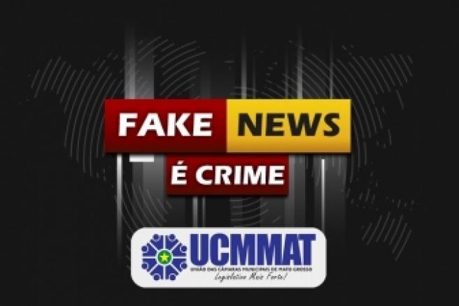 FAKE NEWS É CRIME - Campanha UCMMAT.