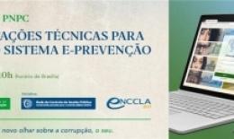 Seminário PNPC orienta gestores públicos para uso do Sistema e-Prevenção